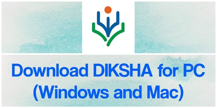 Download DIKSHA for PC (Windows and Mac)