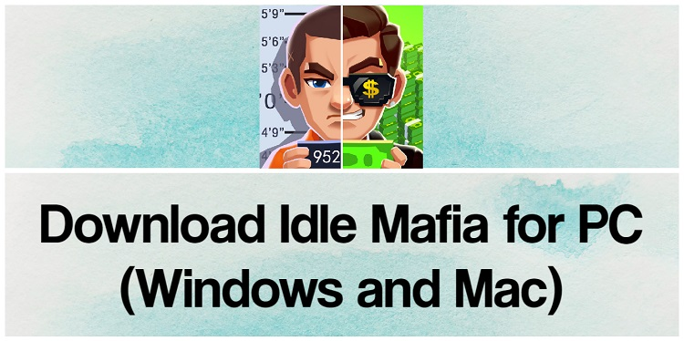 Download Idle Mafia for PC (Windows and Mac)