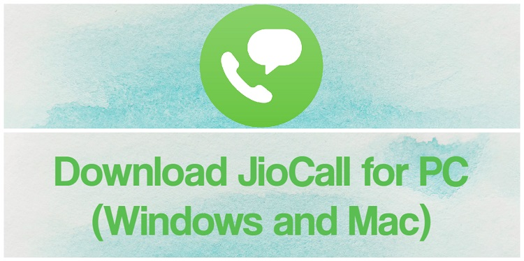 Download JioCall (Jio4Gvoice) for PC (Windows and Mac)