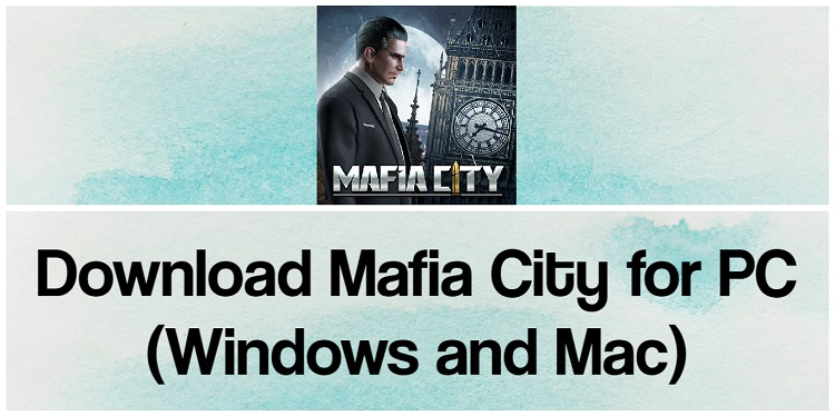 Download Mafia City for PC (Windows and Mac)