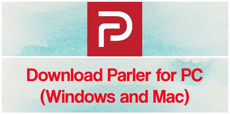 Download Parler for PC (Windows and Mac)