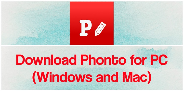 Download Phonto for PC (Windows and Mac)