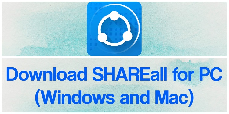 Download SHAREall for PC (Windows and Mac)