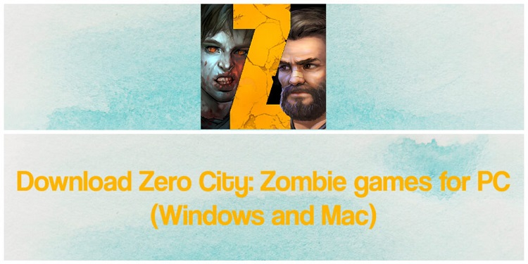 Download Zero City Zombie Shelter Survival for PC (Windows and Mac)