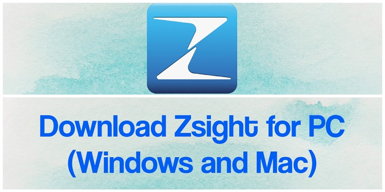 Download Zsight for PC (Windows and Mac)