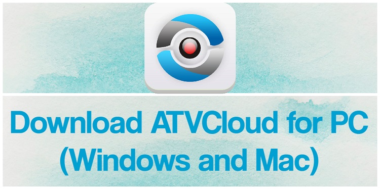Download ATVCloud for PC (Windows and Mac)