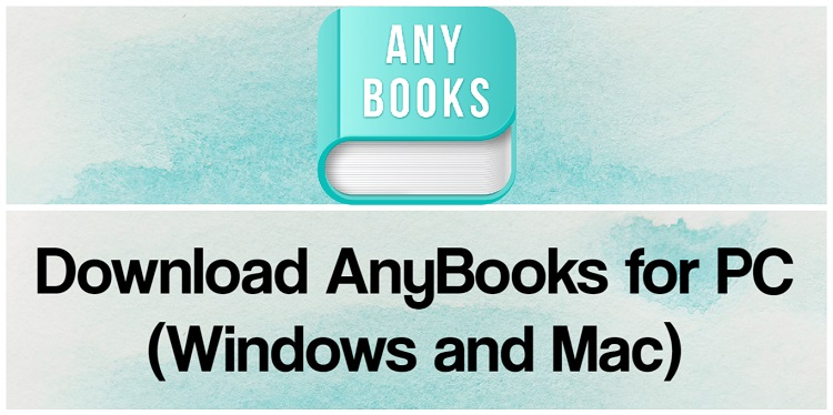 Download AnyBooks for PC (Windows and Mac)