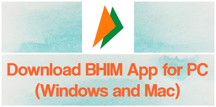 Download BHIM App for PC (Windows and Mac)