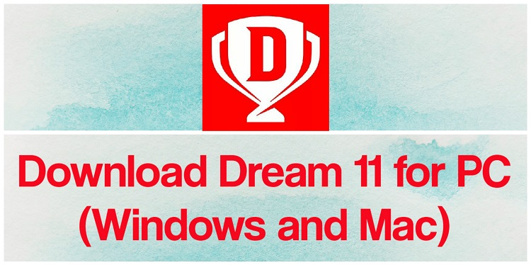 Download Dream 11 for PC (Windows and Mac)
