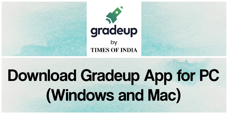 Download Gradeup App for PC (Windows and Mac)