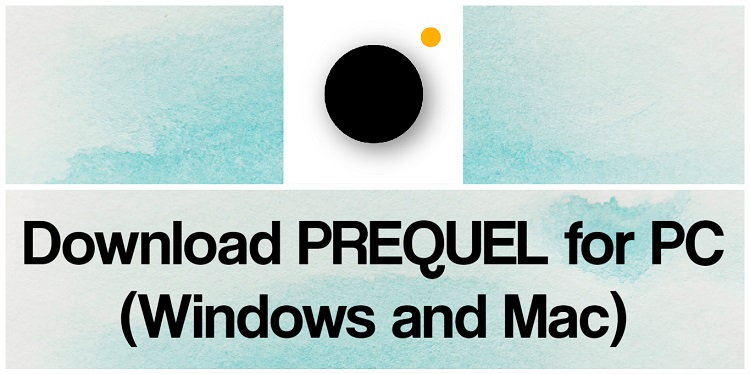 Download PREQUEL for PC (Windows and Mac)