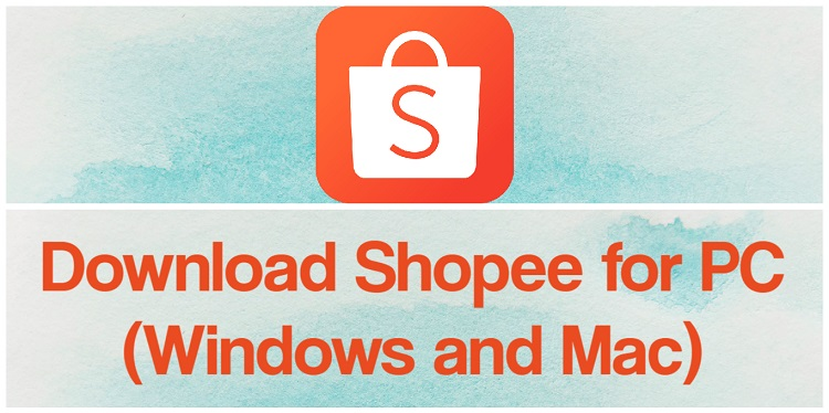 Download Shopee for PC (Windows and Mac)