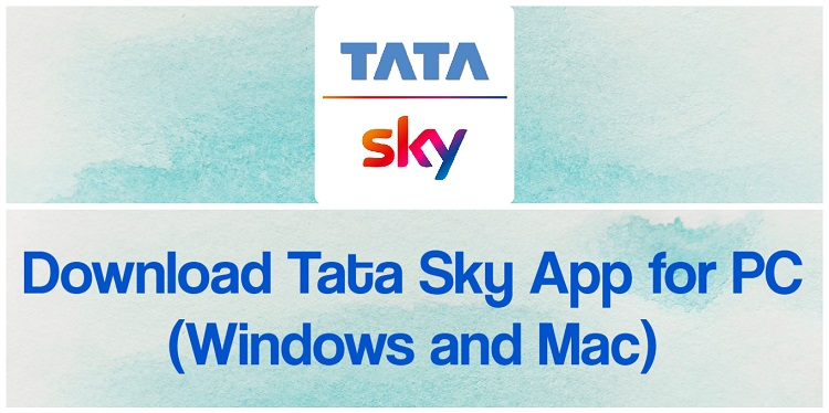 Download Tata Sky App for PC (Windows and Mac)