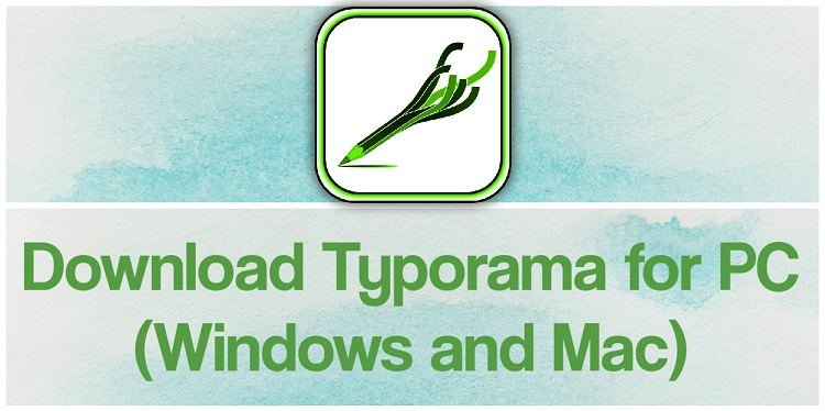 Download Typorama for PC (Windows and Mac)