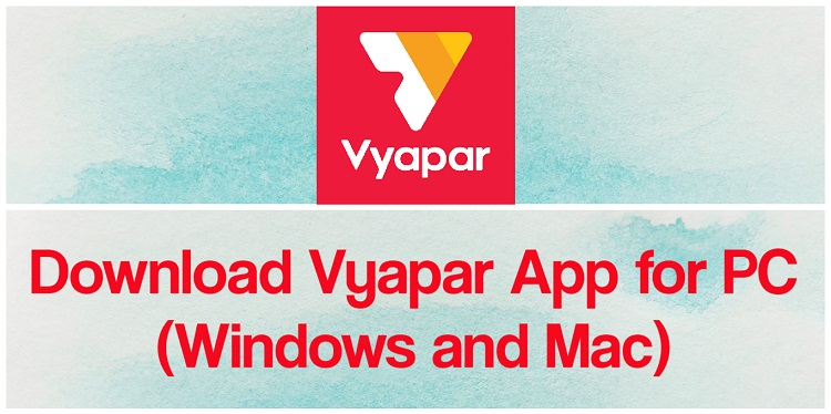Download Vyapar App for PC (Windows and Mac)