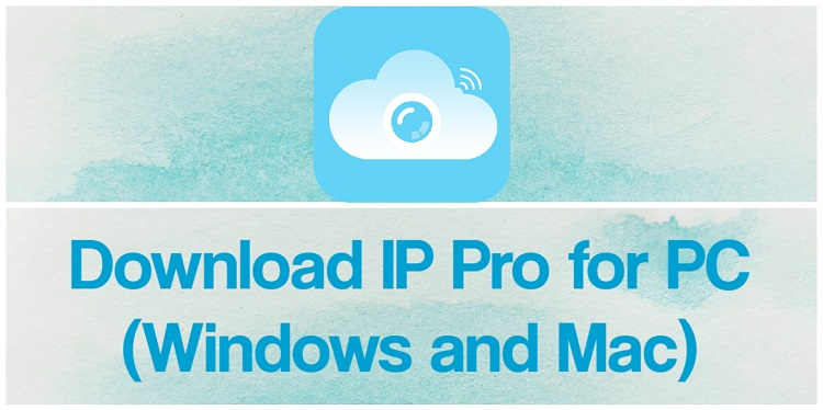 Download IP Pro for PC (Windows and Mac)