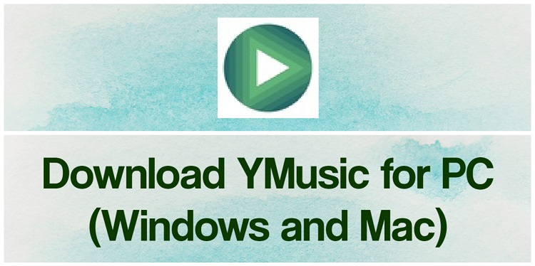 Download YMusic for PC (Windows and Mac)