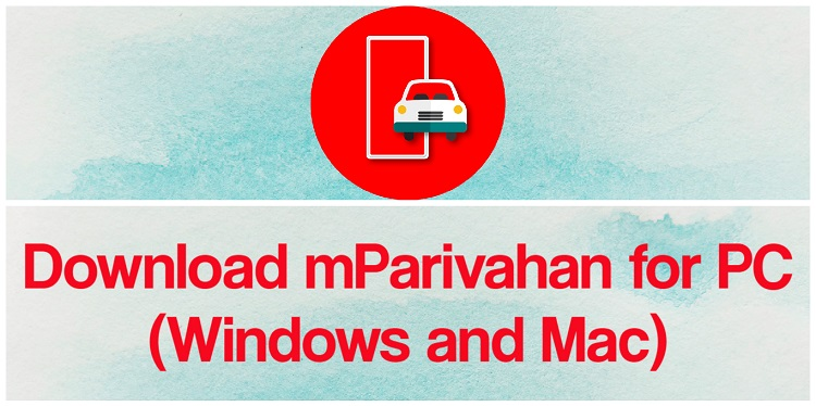 Download mParivahan for PC (Windows and Mac)