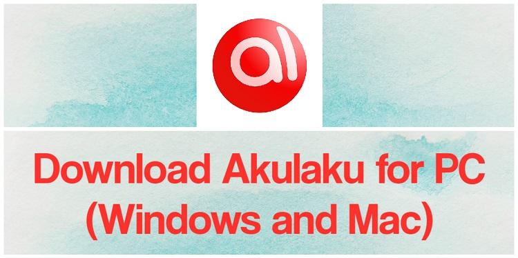 Download Akulaku for PC (Windows and Mac)