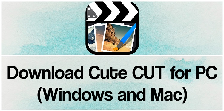 Download Cute CUT for PC (Windows and Mac)