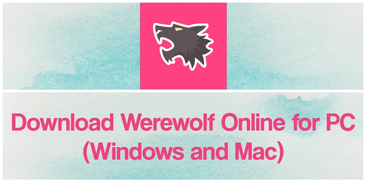 Download Werewolf Online for PC (Windows and Mac)