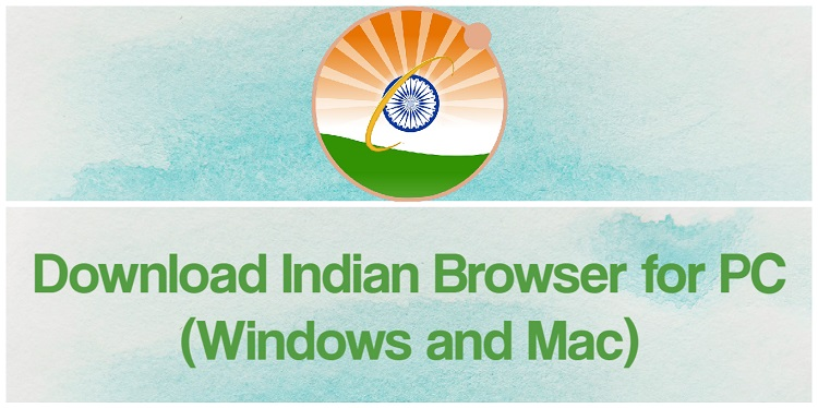 Download Indian Browser for PC (Windows and Mac)