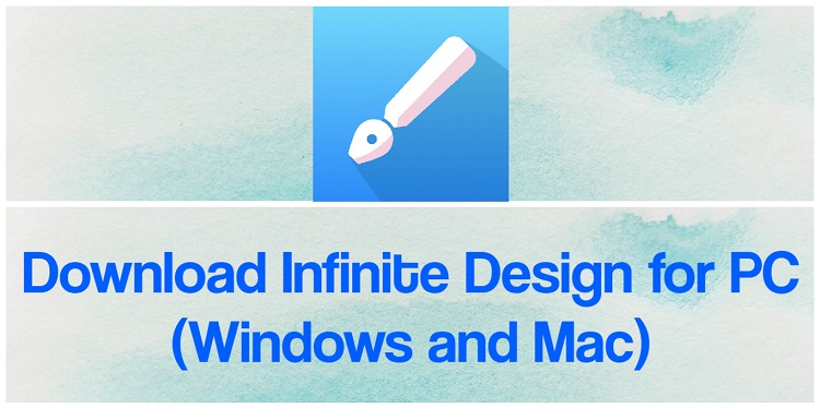 Download Infinite Design for PC (Windows and Mac)