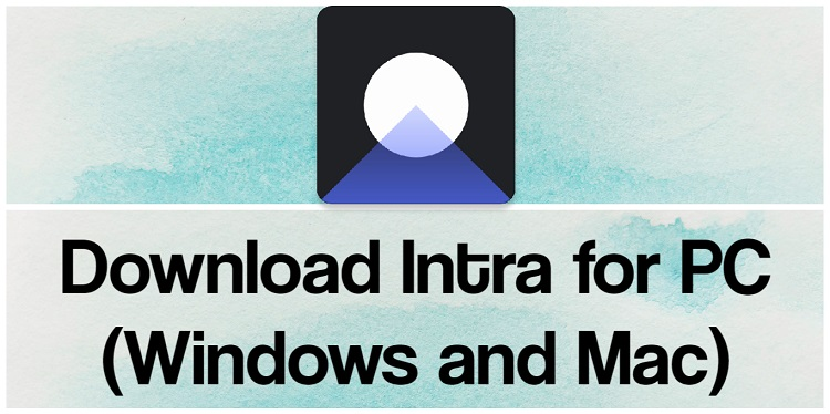 Download Intra for PC (Windows and Mac)