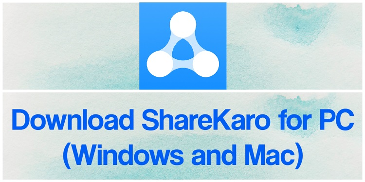 Download ShareKaro for PC (Windows and Mac)
