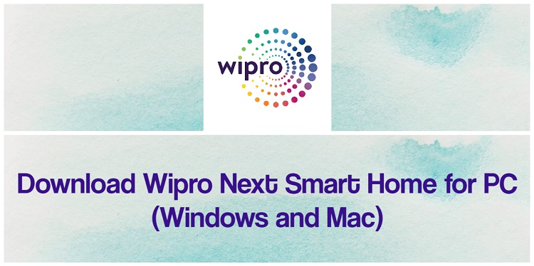 Download Wipro Next Smart Home for PC (Windows and Mac)