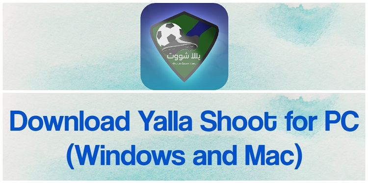 Download Yalla Shoot for PC (Windows and Mac)