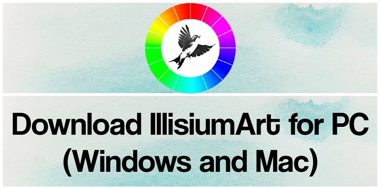 Download IllisiumArt for PC (Windows and Mac)