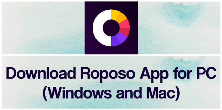 Download Roposo for PC (Windows and Mac)