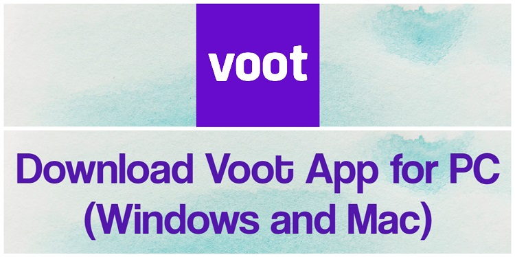 Download Voot App for PC (Windows and Mac)