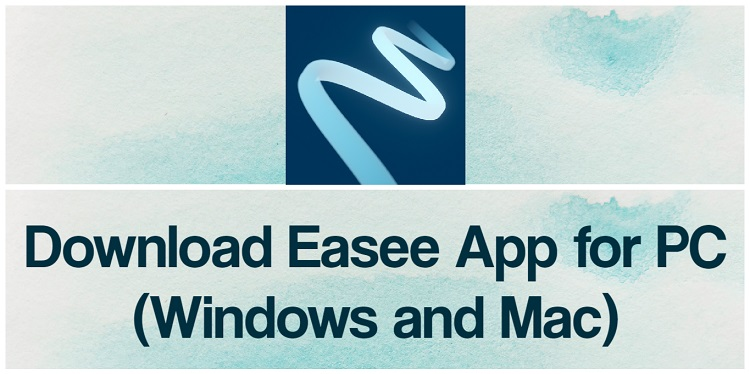 Download Easee App for PC (Windows and Mac)