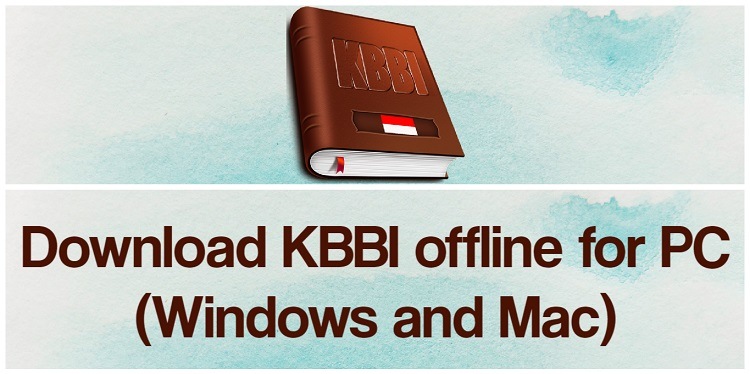Download KBBI offline for PC (Windows and Mac)