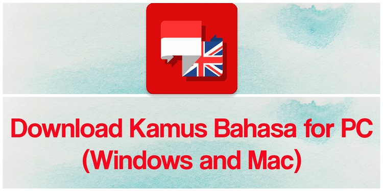Download Kamus Bahasa for PC (Windows and Mac)