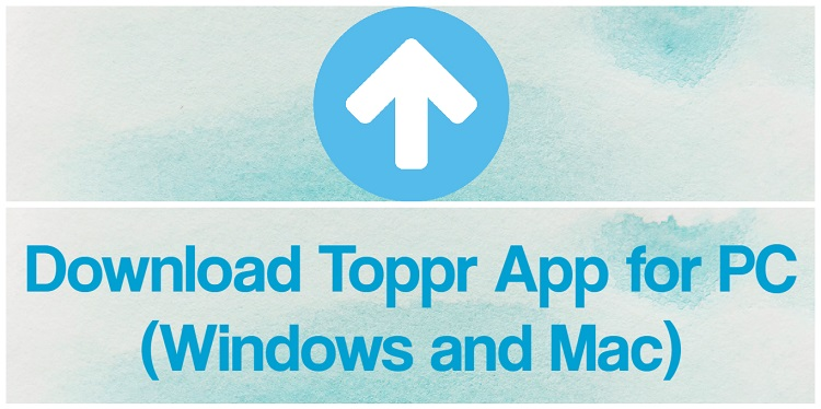 Download Toppr App for PC (Windows and Mac)