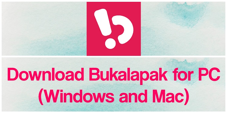Download Bukalapak for PC (Windows and Mac)