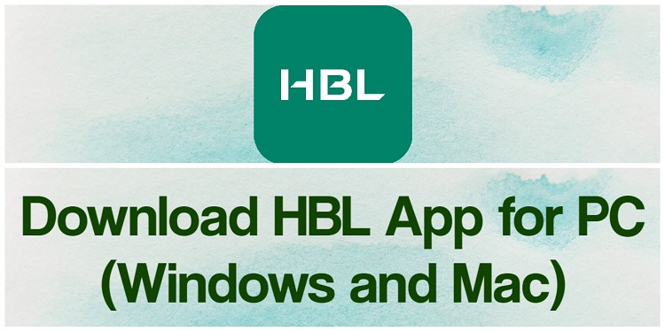 Download HBL App for PC (Windows and Mac)