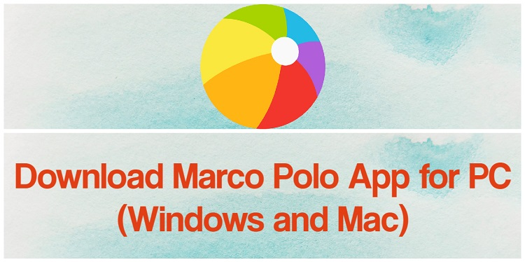 Download Marco Polo for PC (Windows and Mac)