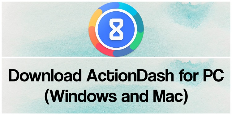 Download ActionDash for PC (Windows and Mac)