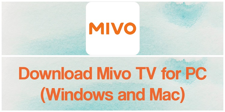Download Mivo TV for PC (Windows and Mac)