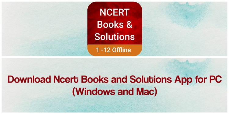 Download Ncert Books & Solutions for PC (Windows and Mac)
