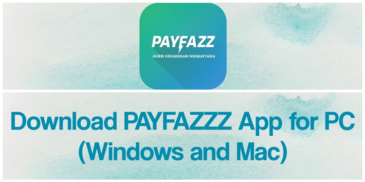 Download PAYFAZZZ App for PC (Windows and Mac)