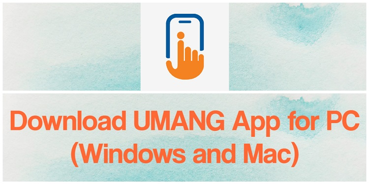 Download UMANG App for PC (Windows and Mac)
