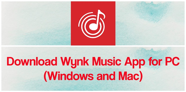 Download Wynk Music App for PC (Windows and Mac)