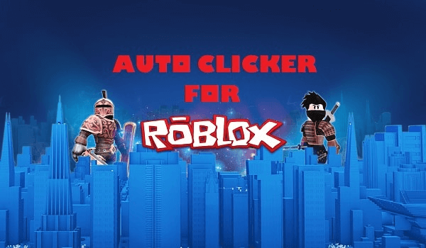 How to use Auto Clicker to play Roblox?